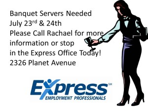 Banquet Servers Needed