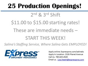 25 Production Openings!