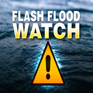 Flash Flood WATCH Issused Through Saturday Morning
