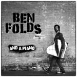 Ben Folds and A Piano at the Stiefel Theatre in February