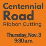 Ribbon Cutton Planned for Reopening of Centennial Road