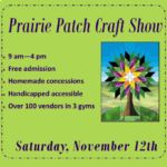 Prairie Patch Craft Show Set for November 12th