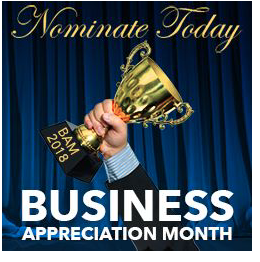 Submit your nominations for Business Appreciation Month awards