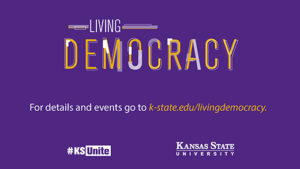 Living Democracy program continues KSUnite mission