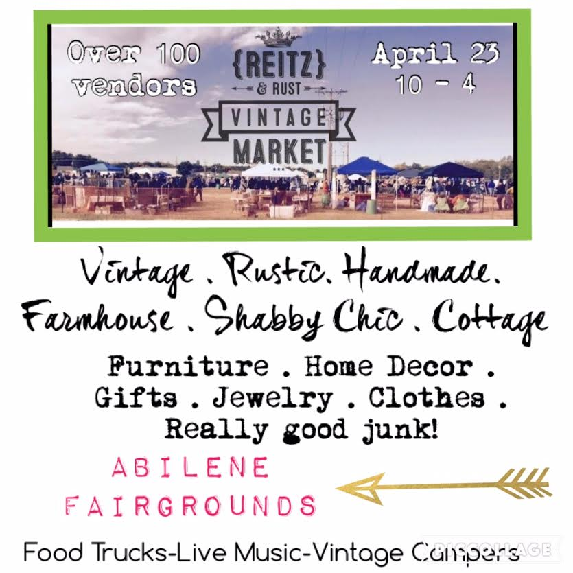 Reitz And Rust Vintage Market Set For Saturday In Abilene
